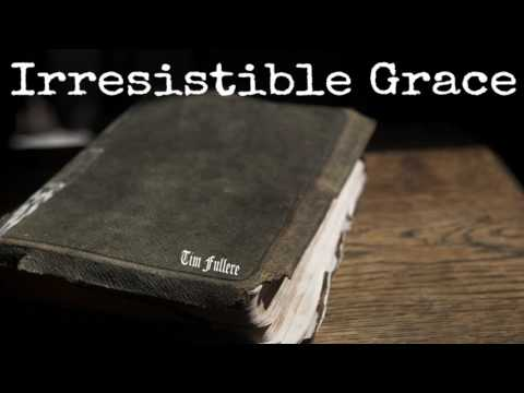 Irrisitible Grace by Tim Fellure at Victory Baptist Bapstist, FL