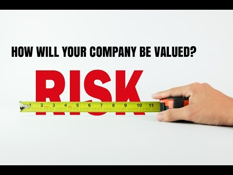 How Will Your Company be Valued?