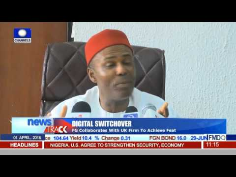 FG Collaborates With UK Firm To Achieve Digital Switchover