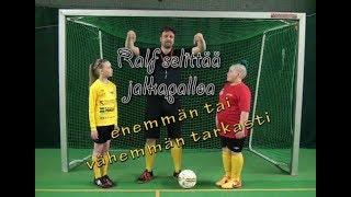 Ralf selittää jalkapalloa jakso 1: Avainpelaaja