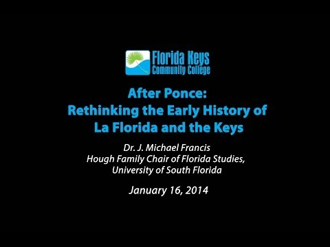 After Ponce  Rethinking the History of La Florida and the Keys