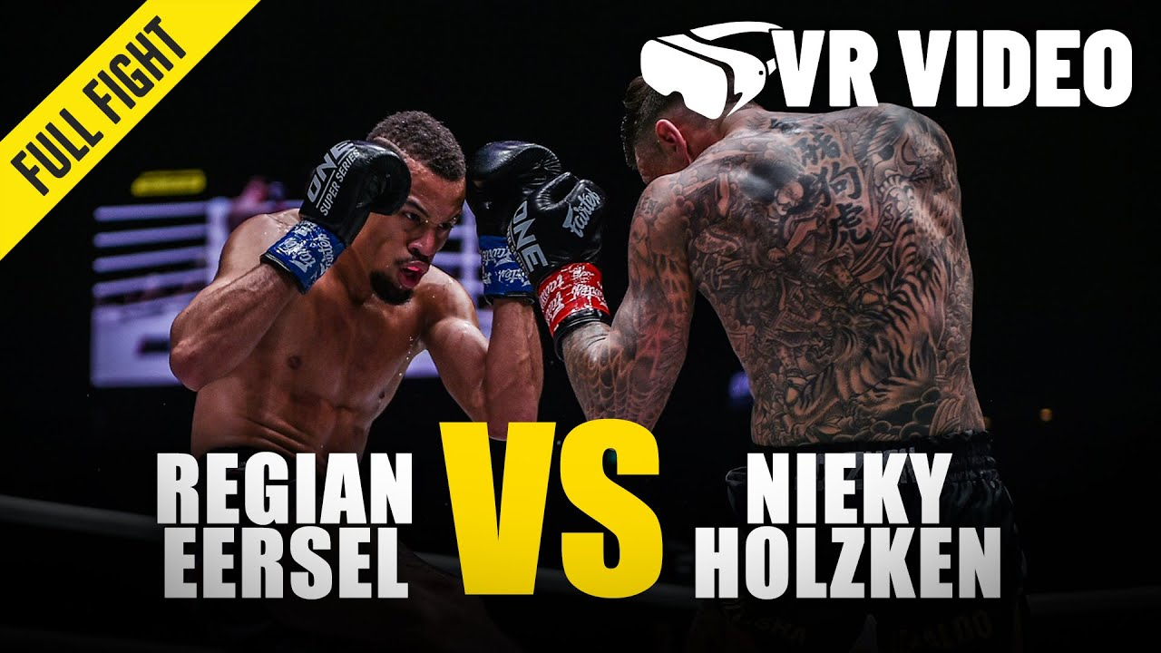Regian Eersel vs. Nieky Holzken | ONE Championship VR Fight