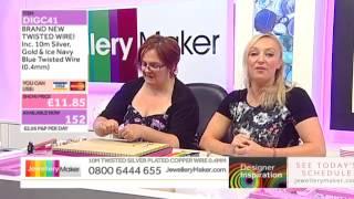 [How to Wirework] - JewelleryMaker DI 6/7/14