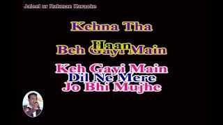 Dil Tu Hi Bataa Karaoke ( With Female ) With Scrolling Lyrics English