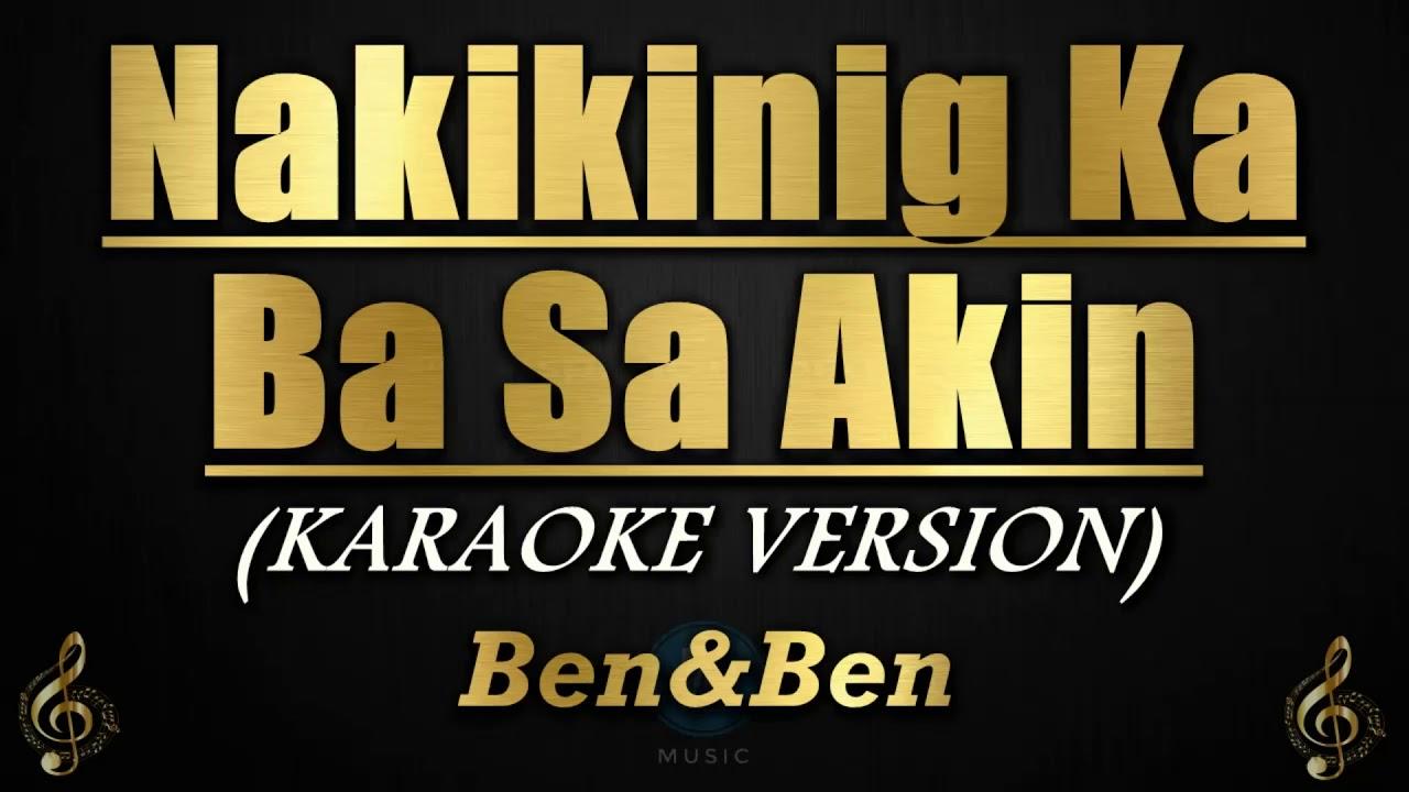 Download Nakikinig Ka Ba Sa Akin - Ben&Ben (Karaoke/Instrumental)