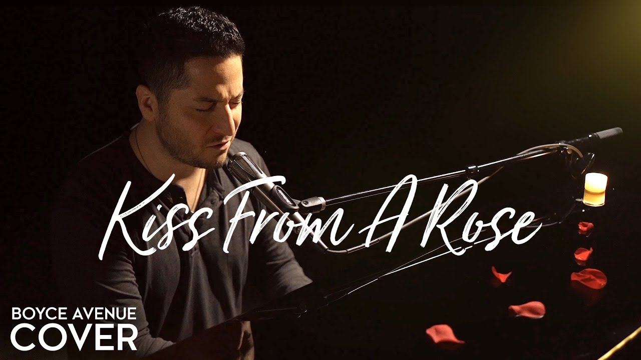 Kiss From A Rose — Seal (Boyce Avenue piano acoustic cover) on Spotify & Apple
