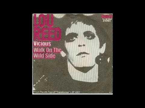 Lou Reed - Walk On The Wild Side - 1972