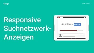 Academy on Air: Responsive Search Ads (08.08.18)
