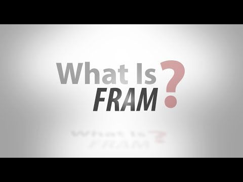 What Is...FRAM?