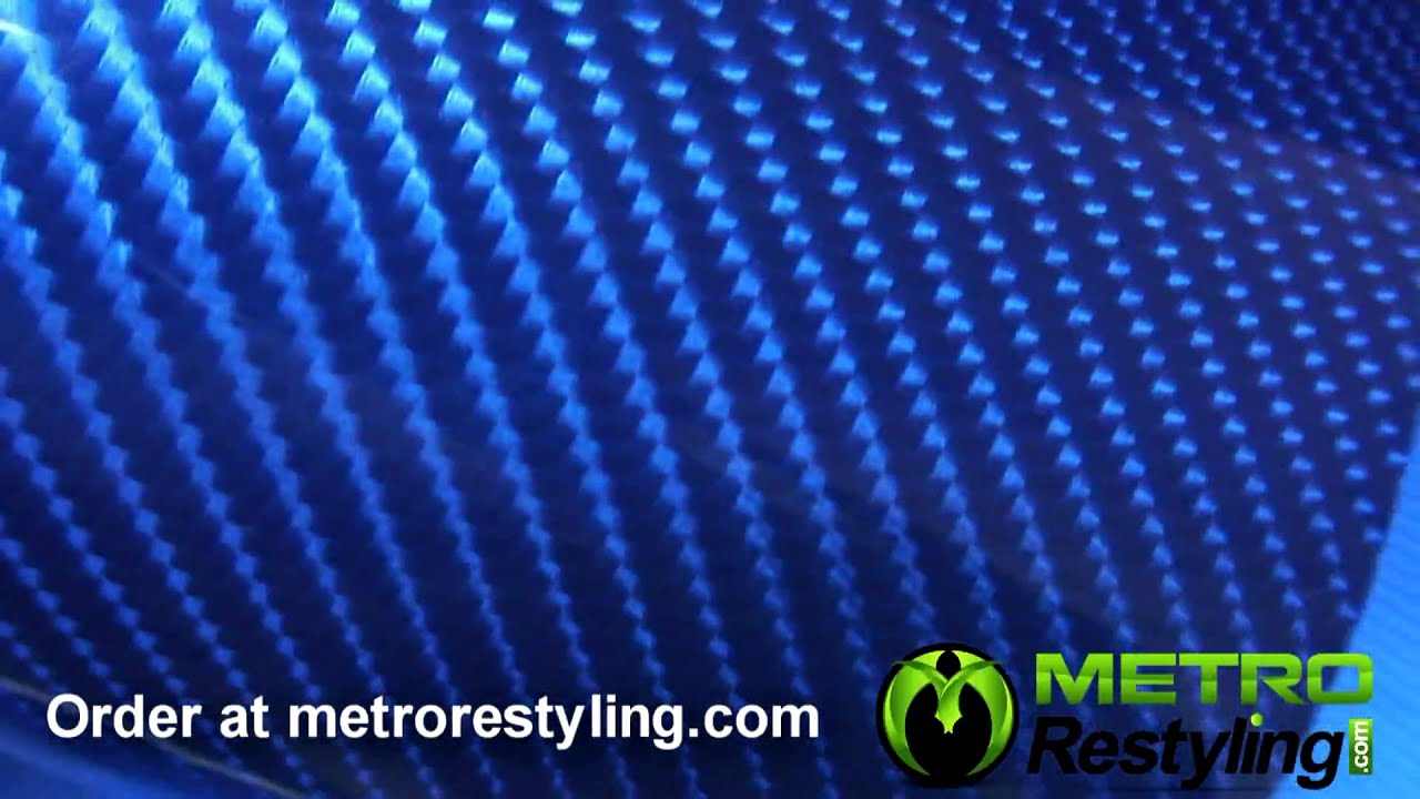 Blue 3d Carbon Fiber Vinyl Film Metrorestyling Com Youtube
