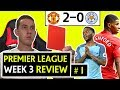 PREMIER LEAGUE WEEK 3 HIGHLIGHTS & REVIEW ! MAN UNITED WIN 2 - 0 & STERLING RED CARD !