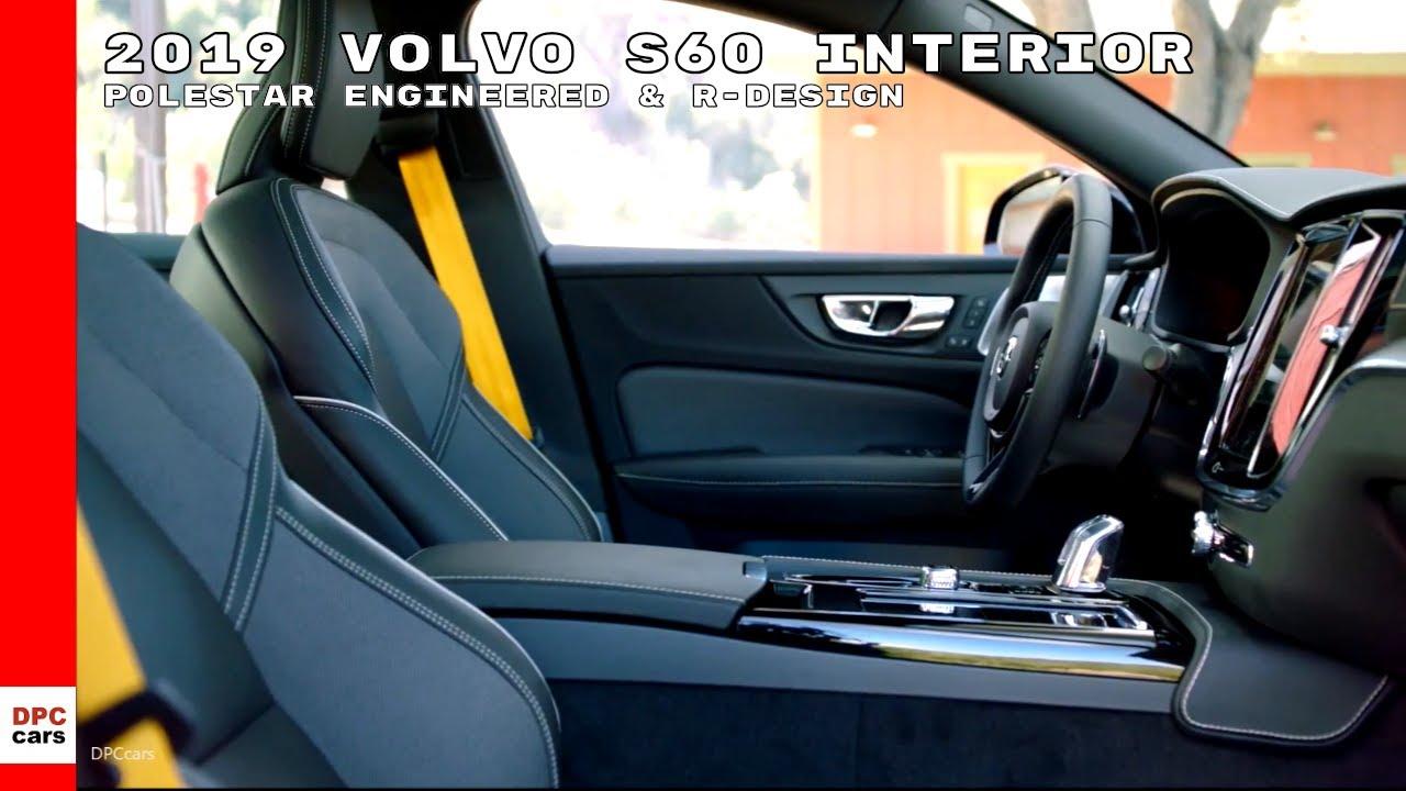 2019 Volvo S60 Polestar Engineered Awd R Design Interior Youtube
