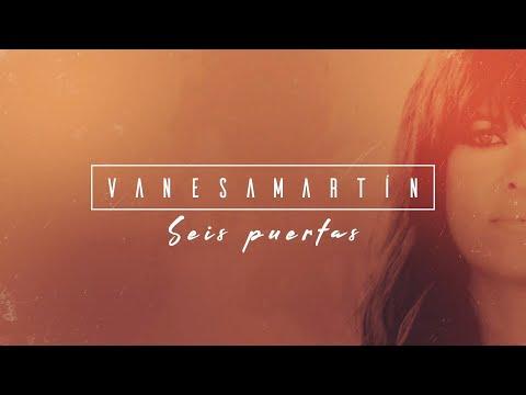 Vanesa Martín – Seis puertas