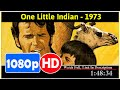 One Little Indian (1973) *Full MoVieSs*#*