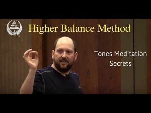 Tones Meditation Secrets | Higher Balance Method | Powerful