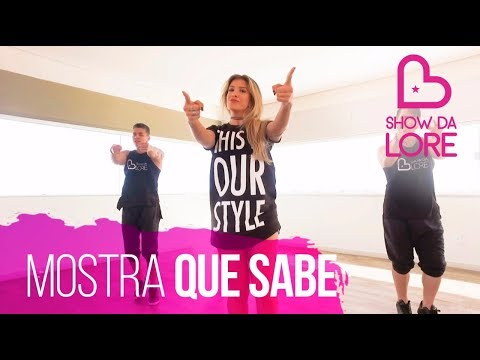 Mostra Que Sabe - Dennis Dj (Feat. MC Marvin) - Lore Improta   Coreografia