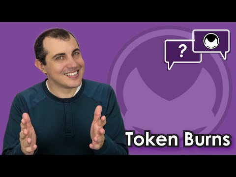 Crypto Explained: What are Token Burns? Why would someone want to destroy tokens forever?