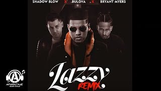 Video Lazzy (Remix) Bulova