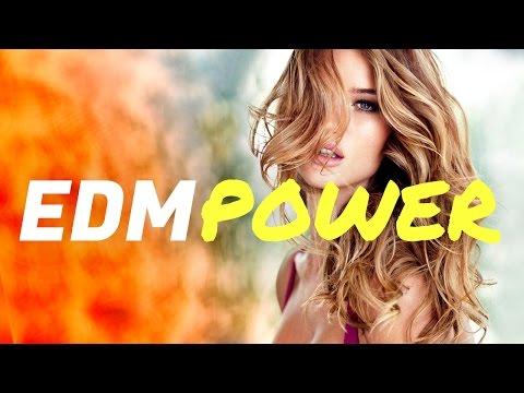 EDM Power - Best Electro House & EDM Hits Mix