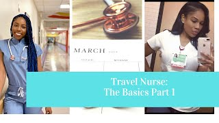 Basics of Travel Nursing Part 1