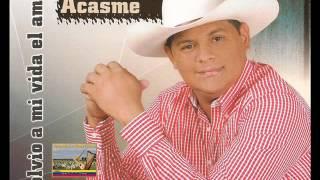 Eduardo Acasme - Volvió A Mi Vida El Amor