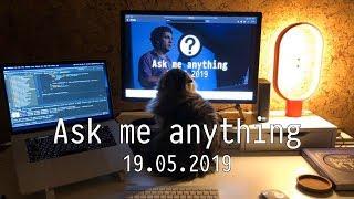 [RU] Ask me anything / 2019-05-19