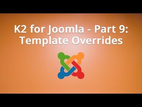 K2 For Joomla - Part 9: Template Overrides