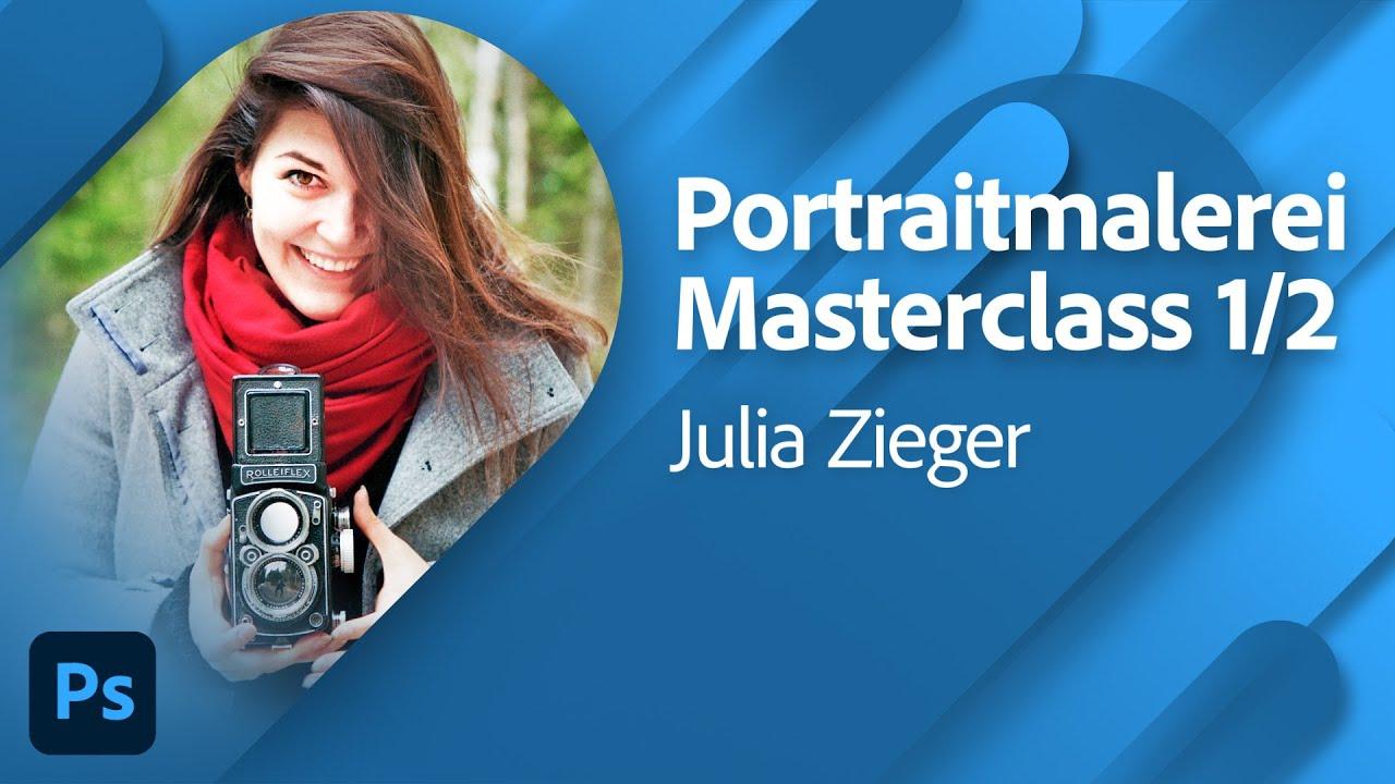Portraitmalerei Masterclass mit Julia Zieger Teil 1/2  Adobe Live