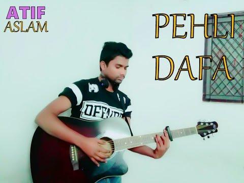 Pehli Dafa - Atif Aslam - Guitar Cover easy version capo-