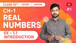 Real Numbers Class 10 Maths NCERT  Chapter 1 Exercise 1.1 Introduction