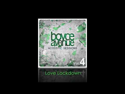 Music video Boyce Avenue - Love Lockdown