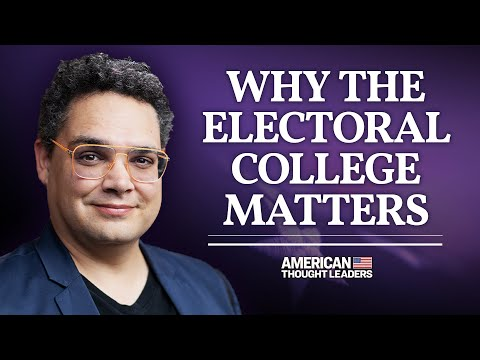 How the Electoral College Empowers Minorities—M.A. Taylor | American Thought Leaders