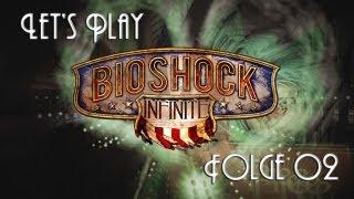 [LP] Bioshock Infinite - Folge 02: Ui. Ein Jahrmarkt (PC - Deutsch)