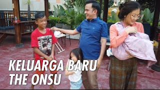 Download Lagu The Onsu Family - KELUARGA BARU THE ONSU !!! mp3