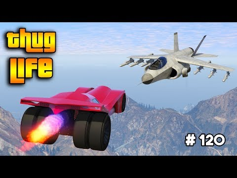 GTA 5 ONLINE : THUG LIFE AND FUNNY MOMENTS (WINS, STUNTS AND FAILS #120)