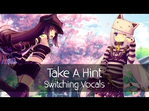 Nightcore - Take A Hint (Switching Vocals)