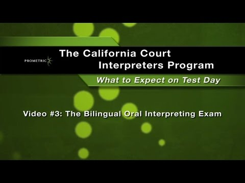 Video 3: The Bilingual Oral Interpreting Exam