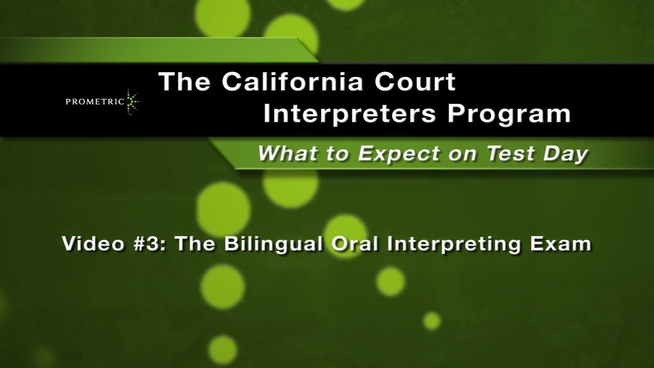 Video 3 The Bilingual Oral Interpreting Exam Youtube