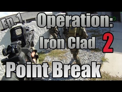 MilSim Operation: Ironclad 2 - Ep.1: Point Break