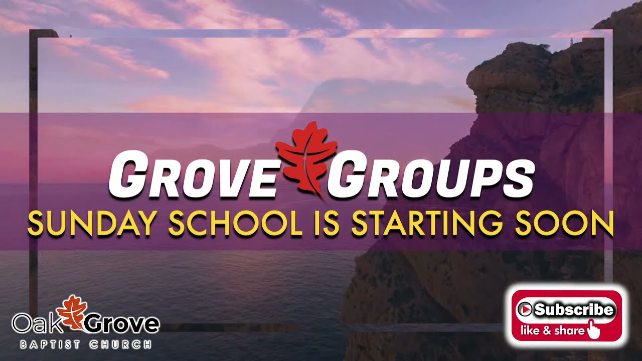 GroveGroups Sunday School Lesson (October 10, 2021)