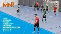 FUTSAL-KAKKONEN: KOSOVA vs RaiFu 9.2.2020 6-1 (1-0)