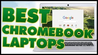 Gambar cover 5 Best Chromebook Laptop Reviews 2017