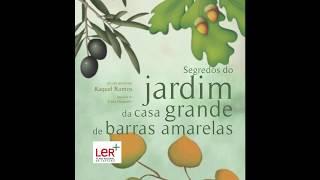 capa de Segredos Do Jardim da Casa Grande de Barras Amarelas de Raquel Ramos