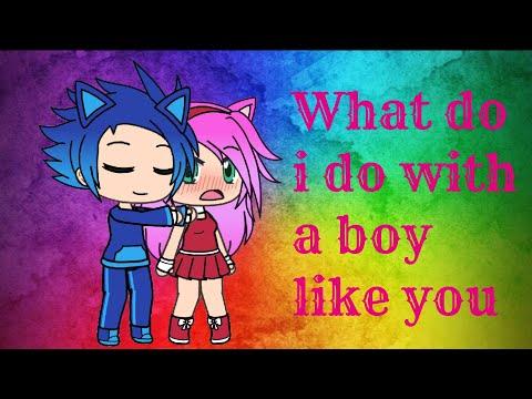 Amy: What do i do with a boy like you Sonic ❤ (Gacha Life)