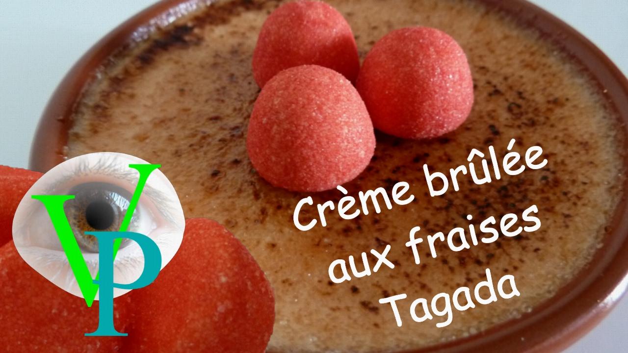 Crème brûmée aux fraises TAGADA