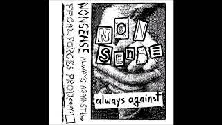 Nonsense - Sada (  EX YU Cro 1994 GrindCore / Crust Punk )