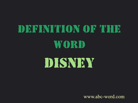 """Definition Of The Word """"Disney"""""""