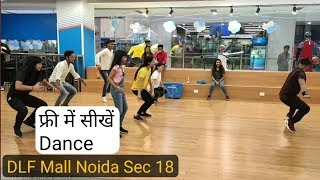 Free Learning Dance || Dancing Program In Dlf Mall Noida || Biggest Learning Place