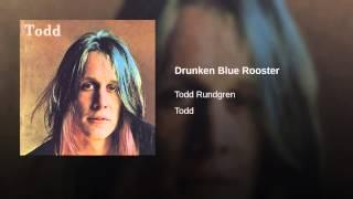 Drunken Blue Rooster
