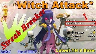 Streak Breaking TH9 Witch Attack || Clash of Clans